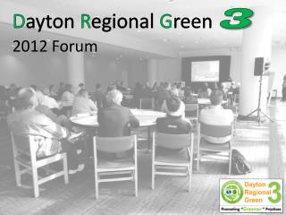 Dayton Regional Green 3  2012 Forum
