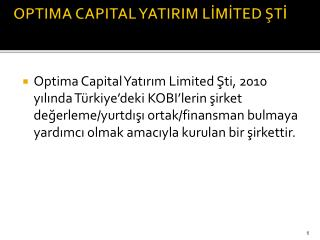 OPTIMA CAPITAL YATIRIM LİMİTED ŞTİ