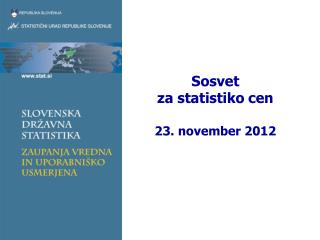Sosvet  za statistiko cen 23. november 2012