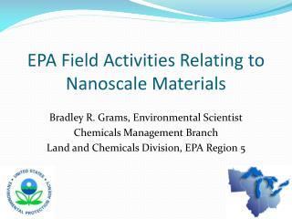 EPA Field Activities Relating to Nanoscale Materials