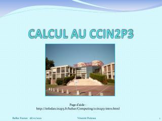 CALCUL AU CCIN2P3