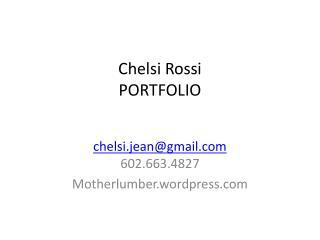Chelsi Rossi PORTFOLIO