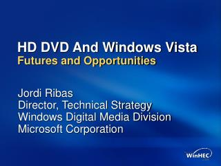 HD DVD And Windows Vista Futures and Opportunities