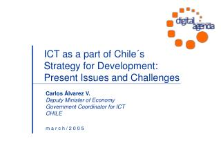 ICT as a part of Chile´s Strategy for Development: Present Issues and Challenges