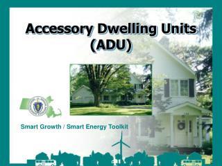 Accessory Dwelling Units ADU