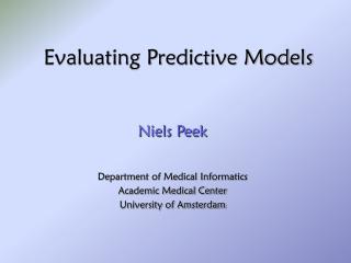Evaluating Predictive Models