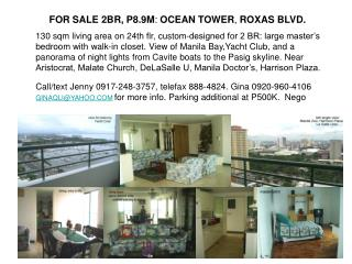 FOR SALE 2BR, P8.9M :  OCEAN TOWER ,  ROXAS BLVD.