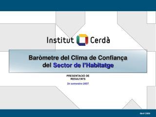 Baròmetre del Clima de Confiança  del  Sector de l'Habitatge