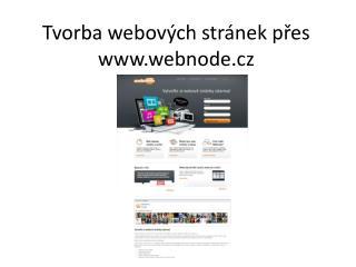 Tvorba webových stránek přes  webnode.cz