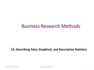 14. Describing Data: Graphical, and Descriptive Statistics