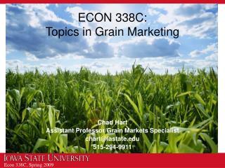 ECON 338C: Topics in Grain Marketing