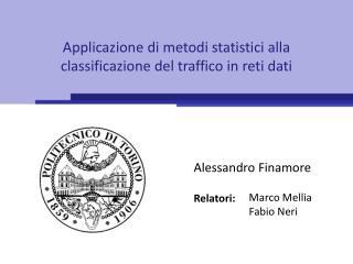 Applicazione di metodi statistici alla classificazione del traffico in reti dati
