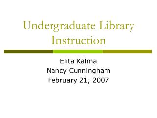 Undergraduate Library Instruction