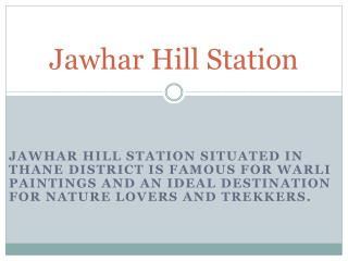 Jawhar Hill Station