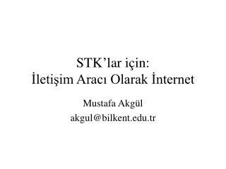 STK'lar için: İletişim Aracı Olarak İnternet