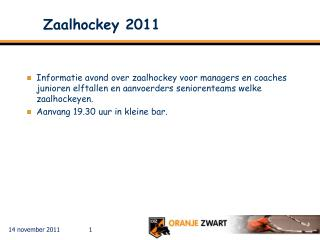 Zaalhockey 2011