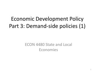 Economic Development Policy Part 3: Demand-side policies (1)