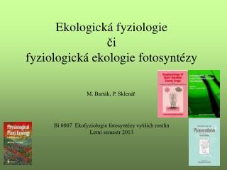 Ekologická fyziologie či  fyziologická ekologie fotosyntézy