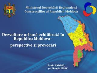 Ministerul Dezvoltării Regionale și Construcțiilor  al  Republicii  Moldova