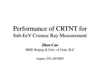 Performance of CRTNT for Sub-EeV Cosmoc Ray Measurement