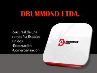 DRUMMOND LTDA.