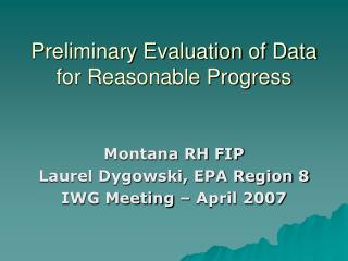 Preliminary Evaluation of Data for Reasonable Progress