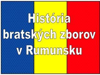 História bratských zborov v Rumunsku