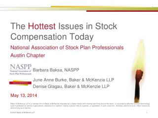 The  Hottest  Issues in Stock Compensation Today
