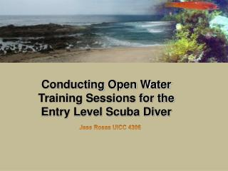 Conducting Open Water Sessions