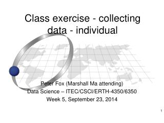 Class exercise - collecting data - individual