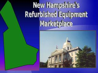 New Hampshires Refurbished Equipment Marketplace