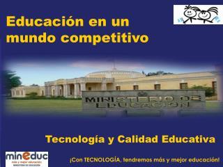 Educación en un  mundo competitivo