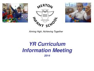 YR Curriculum Information Meeting 2014