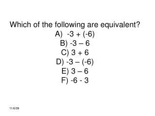 Distribute: 3(x + 4) = 3(x – 4) =  -3(x – 4) =  -3(x + 4) =
