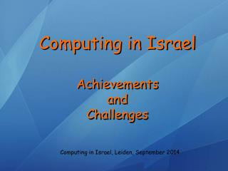 Computing in Israel Achievements  and  Challenges