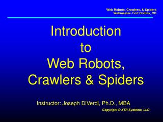 Introduction to Web Robots, Crawlers & Spiders