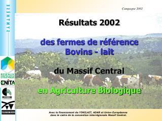 Résultats 2002  des fermes de référence  Bovins - lait du Massif Central