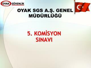 5. KOMİSYON SINAVI
