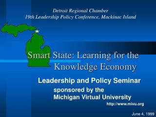 Smart State: Learning for the                        Knowledge Economy