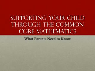 Supporting Your Child Through the Common Core Mathematics