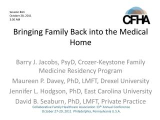Bringing Family Back into the Medical Home