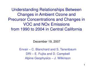 Envair – C. Blanchard and S. Tanenbaum DRI – E. Fujita and D. Campbell