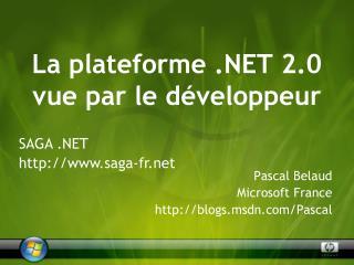 La plateforme .NET 2.0 vue par le d�veloppeur