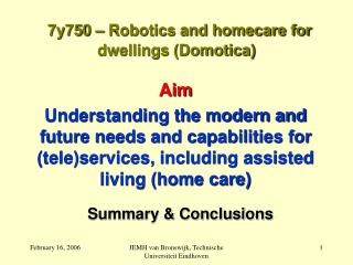 7y750   Robotics and homecare for dwellings Domotica