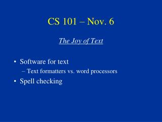 CS 101 � Nov. 6