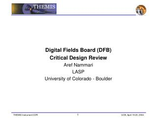 Digital Fields Board (DFB) Critical Design Review Aref Nammari LASP