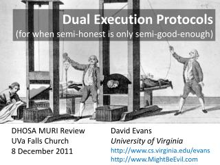 Dual Execution Protocols for when semi-honest is only semi-good-enough
