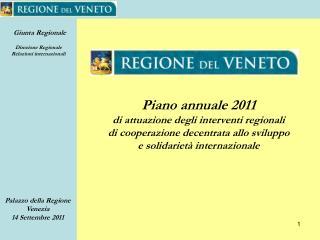 Piano annuale 2011 di attuazione degli interventi regionali