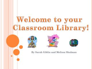 By Sarah Giblin and Melissa Shulman