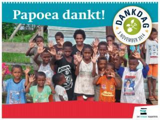 Op Papoea verandert de samenleving snel. Mensen zoeken houvast.